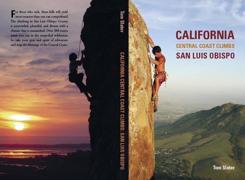 California Central Coast Climbs: San Luis Obispo, by Tom Slater