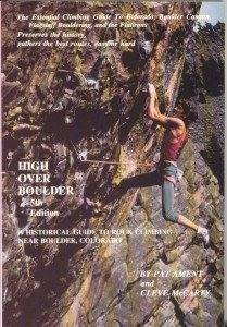 High Over Boulder by Pat Ament and Cleve McCarty.
