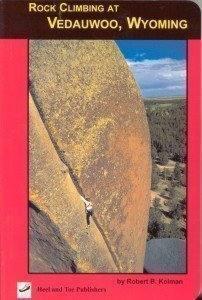 Rock Climbing at Vedauwoo, Wyoming, by Robert B. Kelman