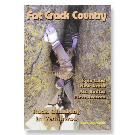 Fat Crack Country: Rock Climbing in Vedauwoo, by Zach Orenczak.