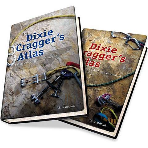 The Dixie Cragger's Atlas, by Chris Watford.