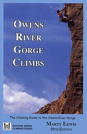 Owens River Gorge Climbs (10th edition) <br>