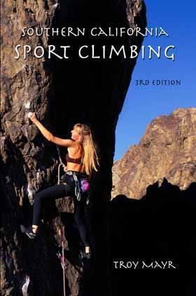 Southern California Sport Climbing (3rd edition) <br>