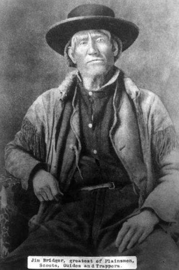 Jim Bridger, one of the greatest mountain men.