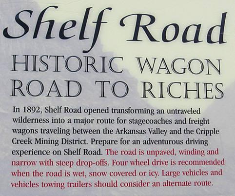 Historical signage where Shelf Road begins at Cripple Creek.