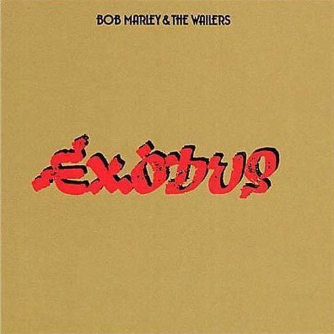 Exodus by Bob Marley & The Wailers.