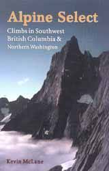 Cover shot of Alpine Select: Climbs in Southwest British Columbia & Northern Washington