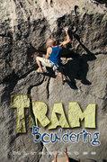 Rock Climbing Photo: Tram Bouldering Guide. Photo from fixeusa.com.