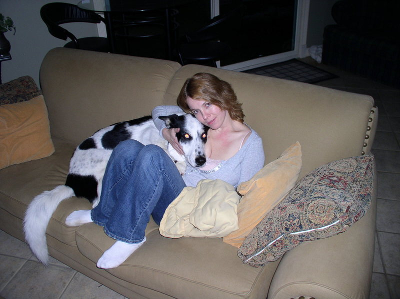 A pic of me...not my dog, I was dogsitting.