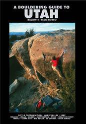 Rock Climbing Photo: A Bouldering Guide to Utah