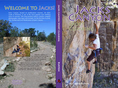 Rock Climbing Photo: Cover jacket for Jacks Canyon Guide 1/09