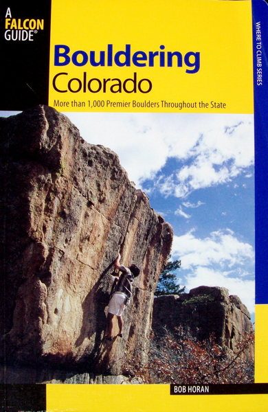 Bouldering Colorado, by Bob Horan