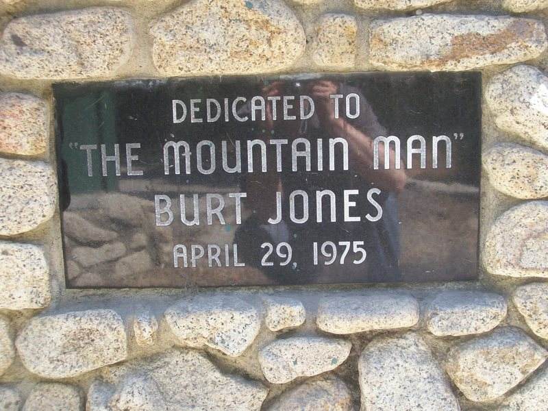 DEDICATED TO THE MOUNTAIN MAN BURT JONES