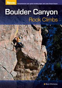 Boulder Canyon Rock Climbing, by Bob D'Antonio