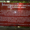 The signage located at the top of the Bruner Run take out road.  During rafting season, you'll need to buy a token, park here and take the shuttle bus down to the bottom, then its a short 5 min. walk to the crag.