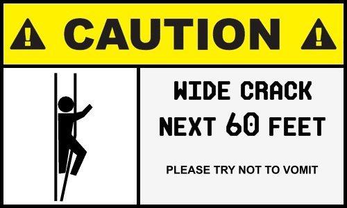 Warning: Wide Crack