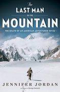 The Last Man on the Mountain, by Jennifer Jordan.