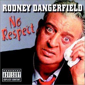 No Respect!
