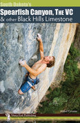 Rock Climbing Photo: Mikel Cronin's upcoming guide to Spearfish, The VC...
