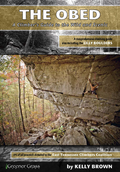 Rock Climbing Photo: The Obed:  A Climber's Guide to the Wild and Sceni...
