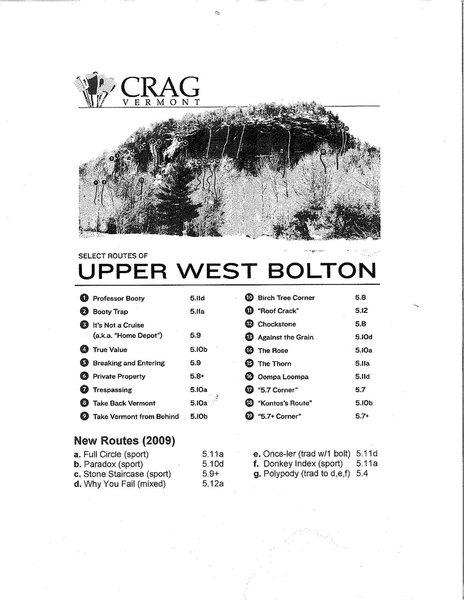 Upper West Topo<br> Rt 5 a.k.a Corkscrew<br> Rt 12 a.k.a Captain's Crack<br> Rt 17 a.k.a The Bookend<br> Rt 19 a.k.a Erica's Ass Crack