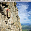 Jackson Hole, WY's new rock climbing guide is finished and available on ClimbingWyoming.com or in local gear shops.