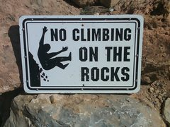 Rock Climbing Photo: No Climbing, That means You!