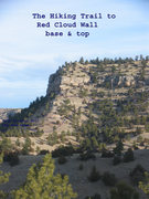 Rock Climbing Photo: The Red Cloud Wall Hiking Trail (not maintained) i...