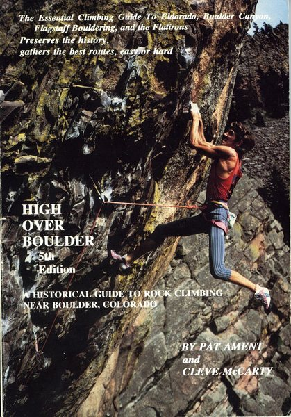Rock Climbing Photo: Cover of High Over Boulder, 5th edition.