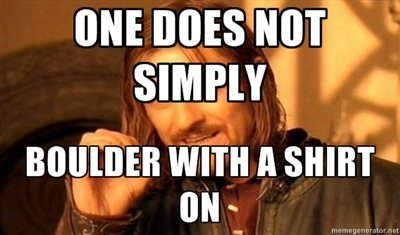Rock Climbing Photo: One does not simply...