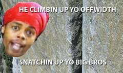 Rock Climbing Photo: he be creepin up below you.  bettah catch em if he...