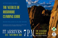 After 9 years in the making, we are celebrating the completion of The Needles of Rushmore with FREE beer and a FREE burr/busse slideshow with tall tales of grim and glory.  <br /> <br />Be there at this inaugural, grassroots event and purchase your signed copy direct from the authors.
