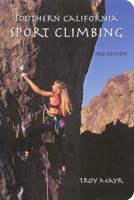 Southern California Sport Climbing Guide (3rd Edition)