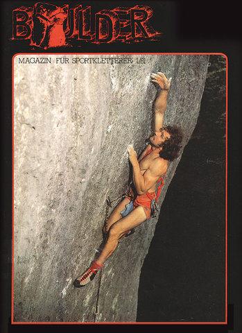 Kurt on the cover of the first issue of the magazine &quot;Boulder&quot;, climbing Sautanz.<br> Source: http://www.up-climbing.com/en/contributions/mountaineering/kurt-albert-