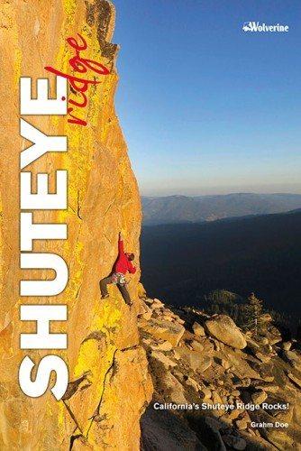 Rock Climbing Photo: Shuteye Ridge Guidebook