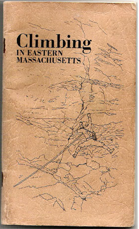 <em>Climbing in Eastern Massachusetts</em> paperback by Steve with Sam Streibert Hendrick.