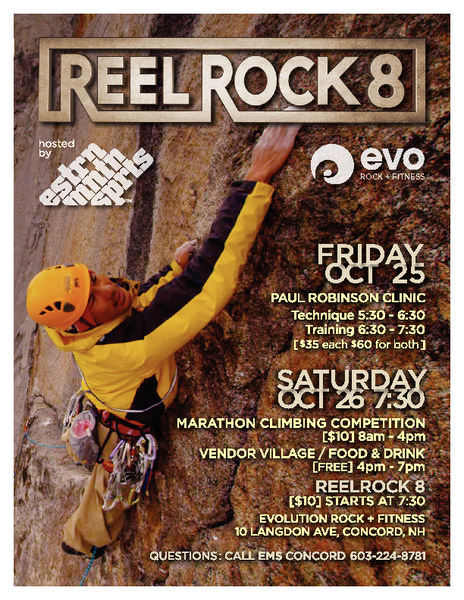 Climbing clinic with Paul Robinson on October 25th<br> Marathon climbing competition on October 26th, followed by a Vendor Village and REEL ROCK 8