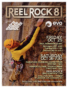 Climbing clinic with Paul Robinson on October 25th <br />Marathon climbing competition on October 26th, followed by a Vendor Village and REEL ROCK 8