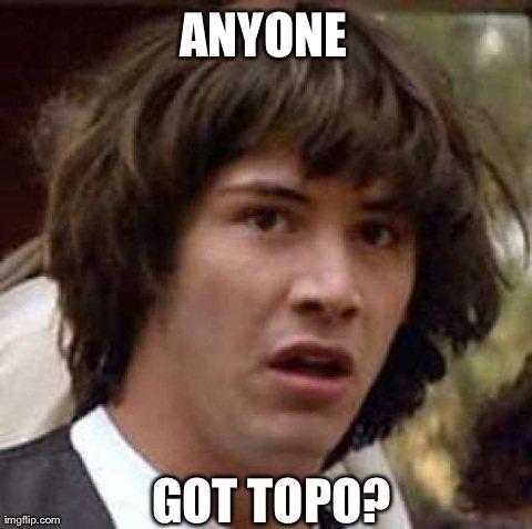 Got topo?