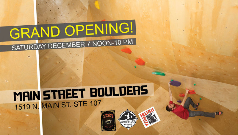 Rock Climbing Photo: Main Street Boulders Grand Opening Poster