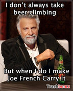 I don't always bring beer climbing...