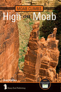 The upcoming High on Moab by Karl Kelley. Order it today and get free shipping plus a free 2-year eBook subscription! <a href='http://www.sharpendbooks.com' target='_blank' rel='nofollow' >sharpendbooks.com</a>