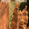 The upcoming High on Moab by Karl Kelley. Order it today and get free shipping plus a free 2-year eBook subscription! www.sharpendbooks.com