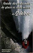 Rock Climbing Photo: Guide des cascades de glace et voies mixtes au Qu�...
