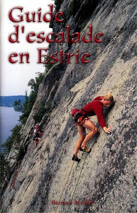 Rock Climbing Photo: Guide d'escalade en Estrie Bernard Mailhot Les éd...