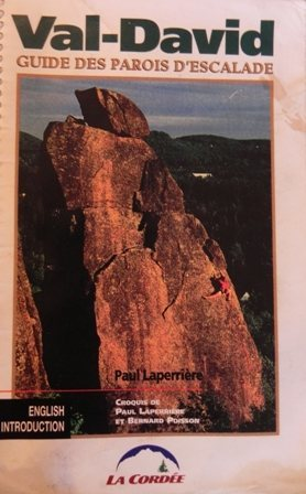 Rock Climbing Photo: Val-David, GUIDE DES PAROIS D'ESCALADE 1994, Paul ...