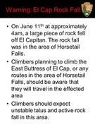 East Buttress approach is in the rockfall zone.