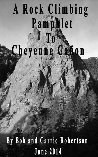 A Rock Climbing Pamphlet To Cheyenne Canyon.