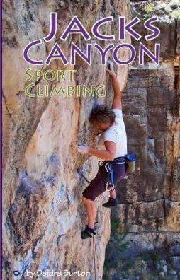 Cover of Jacks Canyon Sport Climbing