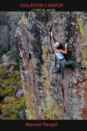 Rock Climbing Photo: Cover Of Isolation Canyon Climbing Guide